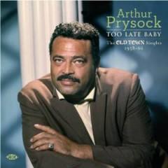Prysock, Arthur - Too Late Baby