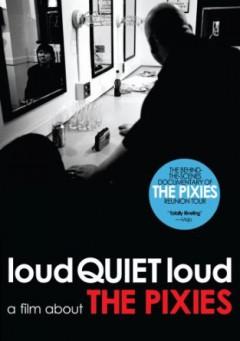 Pixies - Loudquite Loud