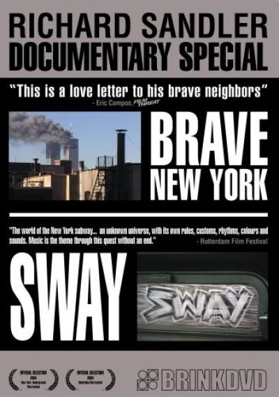 Documentary - Brave New York/Sway