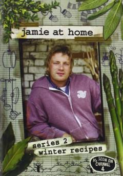 Oliver, Jamie - Jamie At Home: Series 2