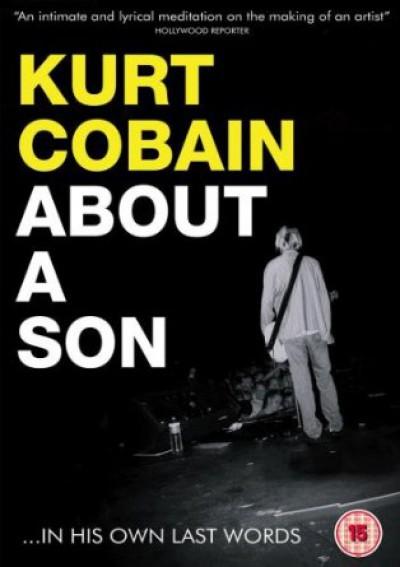 Documentary - Kurt Cobain: About A Son