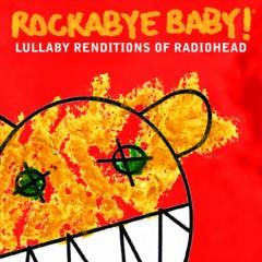 Radiohead.=Tribute= - Rockabye Baby =Papercase=
