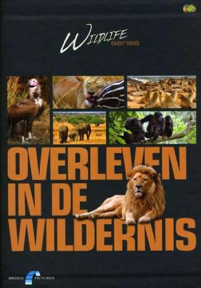 Documentary - Overleven In De Wildernis