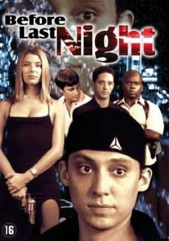 Movie - Before Last Night