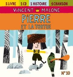 Malone, Vincent - Pierre Et La Tortue
