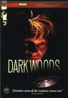 Movie - Dark Woods