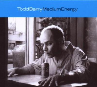 Barry, Todd - Medium Energy