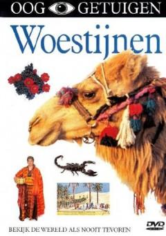 Documentary - Woestijnen: Ooggetuigen