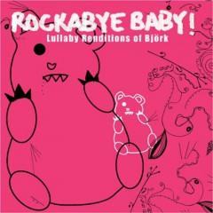 Bjork.=Tribute= - Rockabye Baby