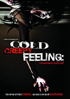 Movie - Cold Creepy Feeling:..