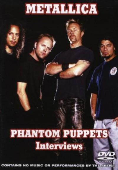 Metallica - Phantom Puppets