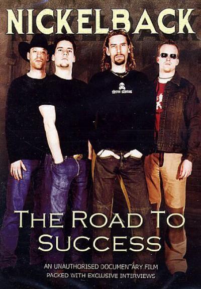 Nickelback - Road To Succes