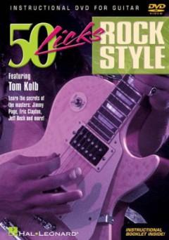 Kolb, Tom - 50 Guitar Licks Rock Styl