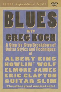 Instructional - Greg Koch   Blues Guitar