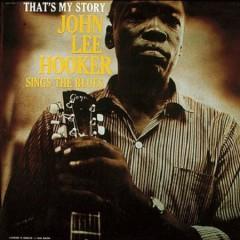 Hooker, John Lee - That's My Story