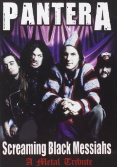 Pantera - Screaming Black Messiahs