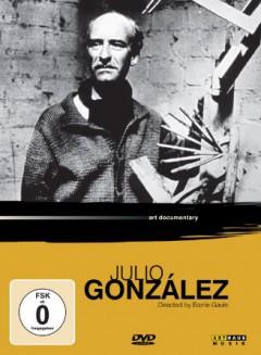 Documentary - Julio Gonzalez