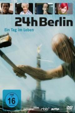 Twentyfour H Berlin - 24 H Berlin   Ein Tag Im..