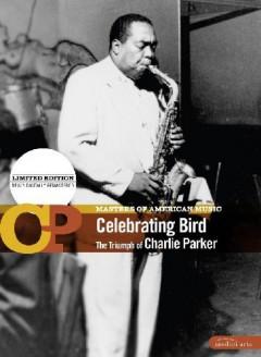 Parker, Charlie - Celebrating Bird  Digi