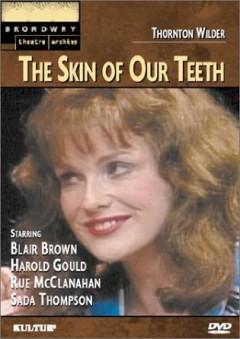 Movie - Skin Of Out Teeth