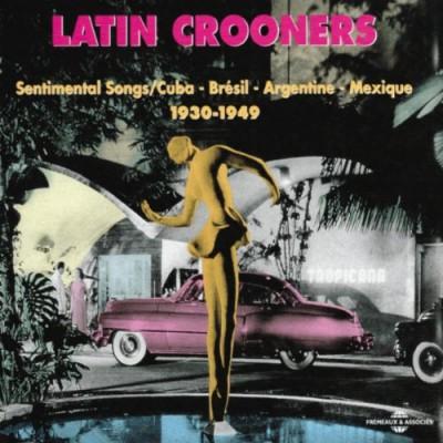 V/A - Latin Crooners 1930 1949