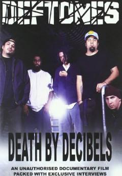 Deftones - Death By Decibels
