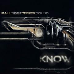 Raul Sööt Deeper Sound - KNOW
