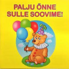 PALJU ÕNNE SULLE SOOVIME 2010