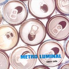 METRO LUMINAL `COCA-COLA