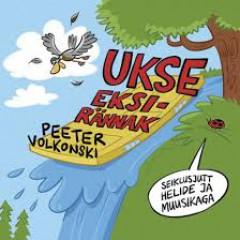 PEETER VOLKONSKI - UKSE EKSIRÄNNAK 2014