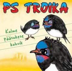 PS TROIKA - KOLME PÄÄSUKESE KOHVIK 3CD 2012
