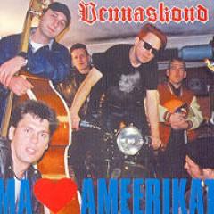 Vennaskond - MA ARMASTAN AMEERIKAT 2001