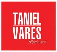 TANIEL VARES - KUULA VAID 2014