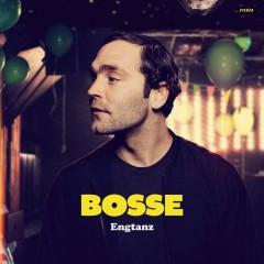 Bosse - ENGTANZ -DELUXE/LTD-