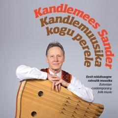 Kandlemees Sander - Kandlemuusika kogu perele