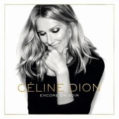 Dion, Celine - ENCORE UN SOIR -DELUXE-