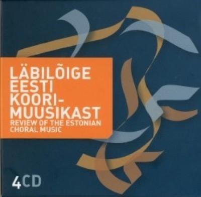 sega-, mees-, nais-, kammer-, laste- ja noortekoorid - Läbilõige eesti koorimuusikast (95 kooriteost 40 eesti heliloojalt)