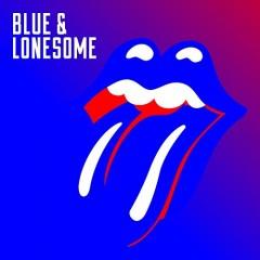 Rolling Stones - BLUE & LONESOME -DIGI-