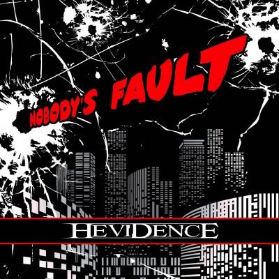 HEVIDENCE - NOBODYS FAULT