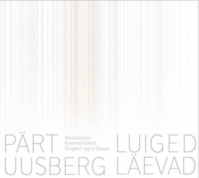 PÄRT UUSBERG - LUIGED LÄEVAD