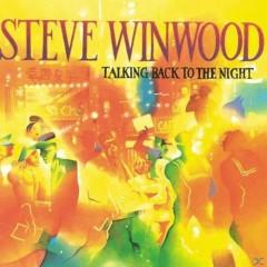 Winwood, Steve - TALKING BACK TO THE NIGHT
