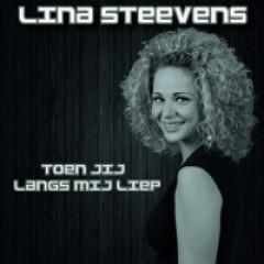 Steevens, Lina - Toen Jij Langs Mij Liep