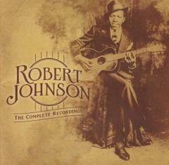 JOHNSON ROBERT - THE CENTENNIAL COLLECTION - THE COMPLETE RECORDINGS