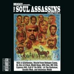 Soul Assassins - MUGGS PRESENTS ... THE SOUL ASSASSINS CHAPTER I