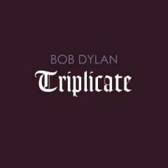 Dylan, Bob - TRIPLICATE
