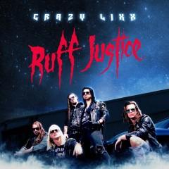 Crazy Lixx - Ruff Justice
