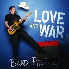 Paisley, Brad - LOVE AND WAR