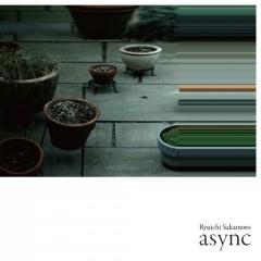 Sakamoto, Ryuichi - ASYNC -HQ-
