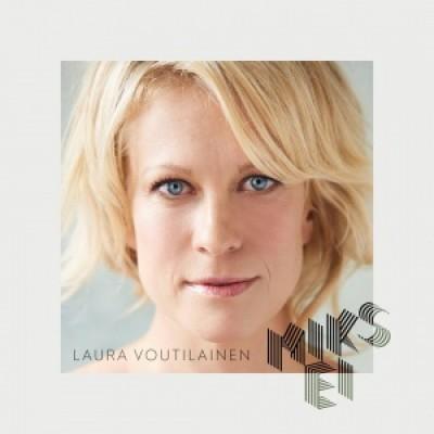 Laura Voutilainen - Miks ei