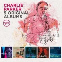 Parker, Charlie - 5 ORIGINAL ALBUMS -LTD-
